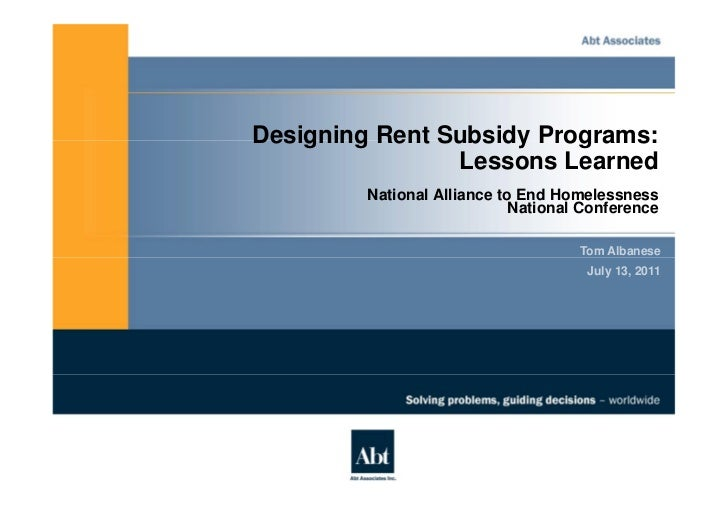 Designing Rent Subsidy Programs:                Lessons Learned         National Alliance to End Homelessness             ...