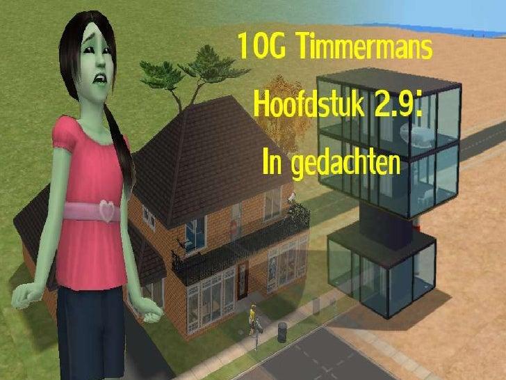 10G Timmermans: Hoofdstuk 2.9: In gedachten