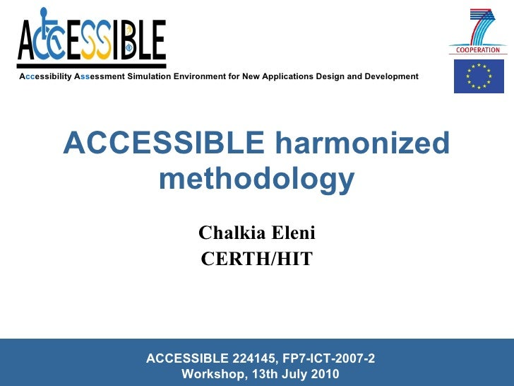 ACCESSIBLE Harmonized Methodology