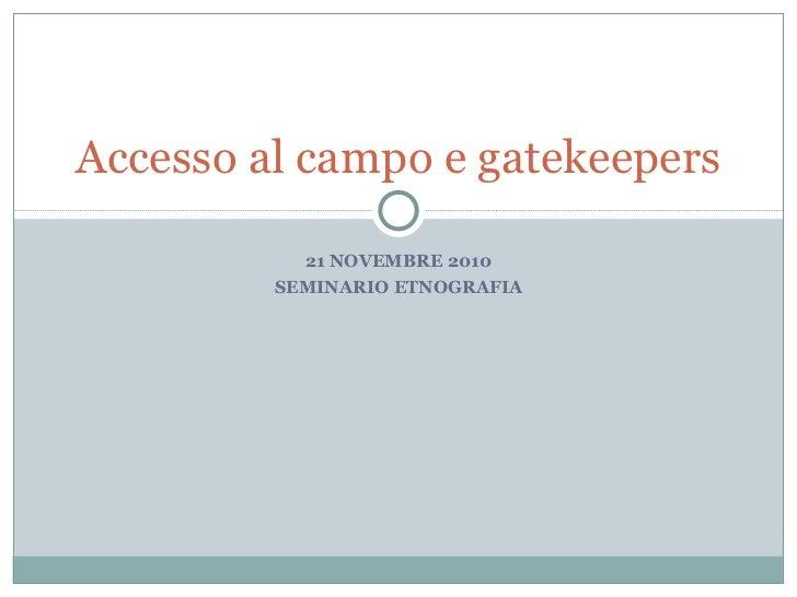 2. accesso al campo e gatekeepers