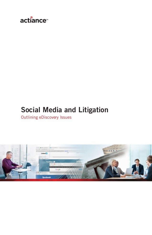 Social Media and LitigationOutlining eDiscovery Issues
