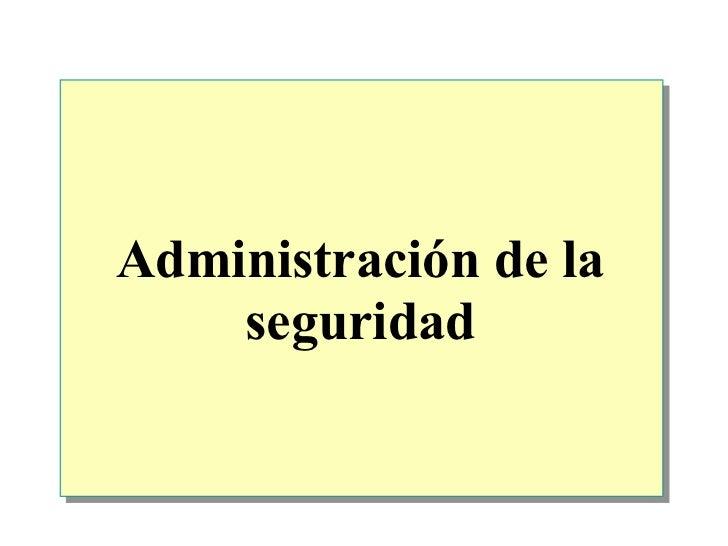 Administración de la seguridad