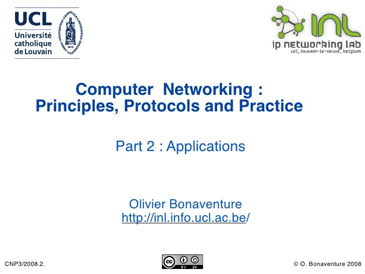 Computer Networking :          Principles, Protocols and Practice                     Part 2 : Applications               ...