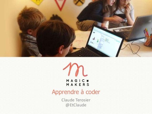 Apprendre à coder Claude Terosier @EtClaude