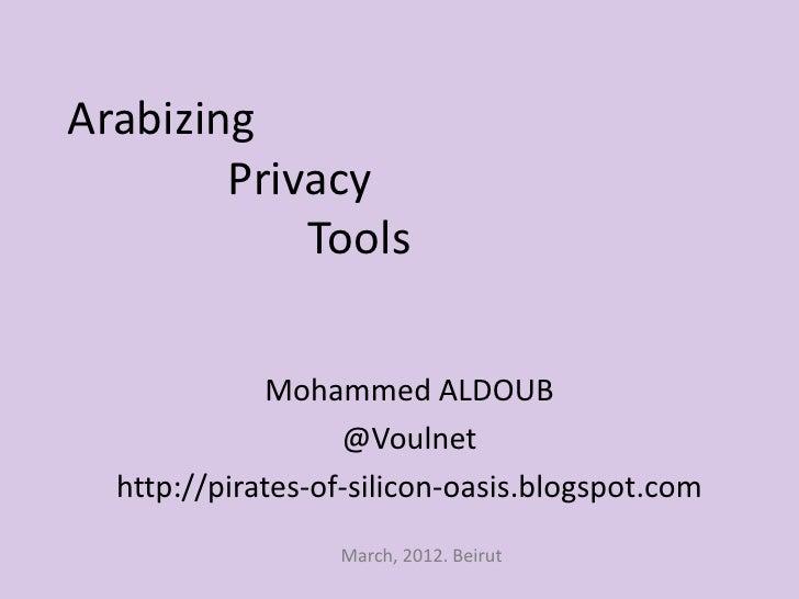 Arabizing Privacy Tools by Mohammad Al Doub