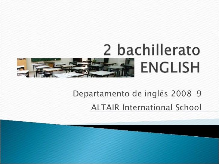 Departamento de inglés 2008-9 ALTAIR International School