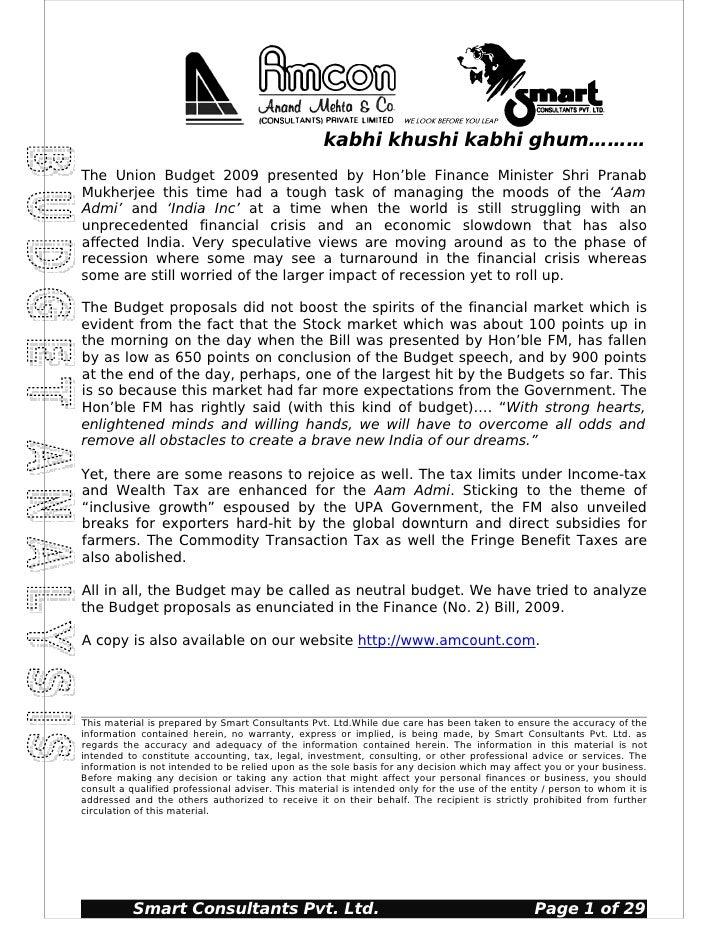 kabhi khushi kabhi ghum………The Union Budget 2009 presented by Hon'ble Finance Minister Shri PranabMukherjee this time had a...