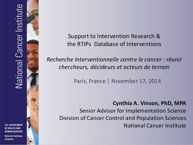 Colloque RI 2014 : Intervention de Cynthia A. VINSON, PhD (National Cancer Institute)