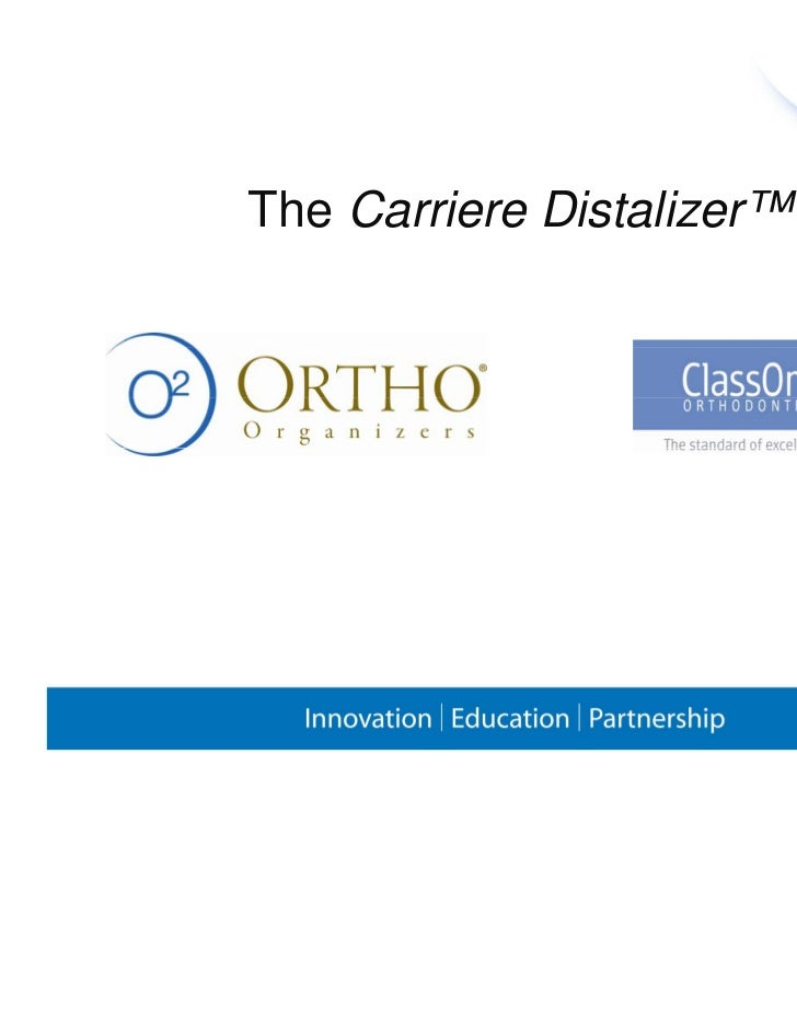 2  carriere distalizer