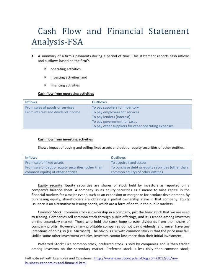 Cash Flow and Financial Statement    Analysis-FSA       A summary of a firm's payments during a period of time. This stat...