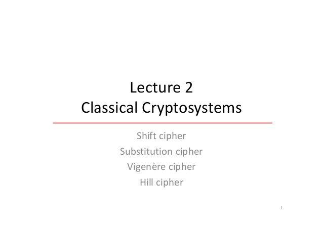 2 classical cryptosystems