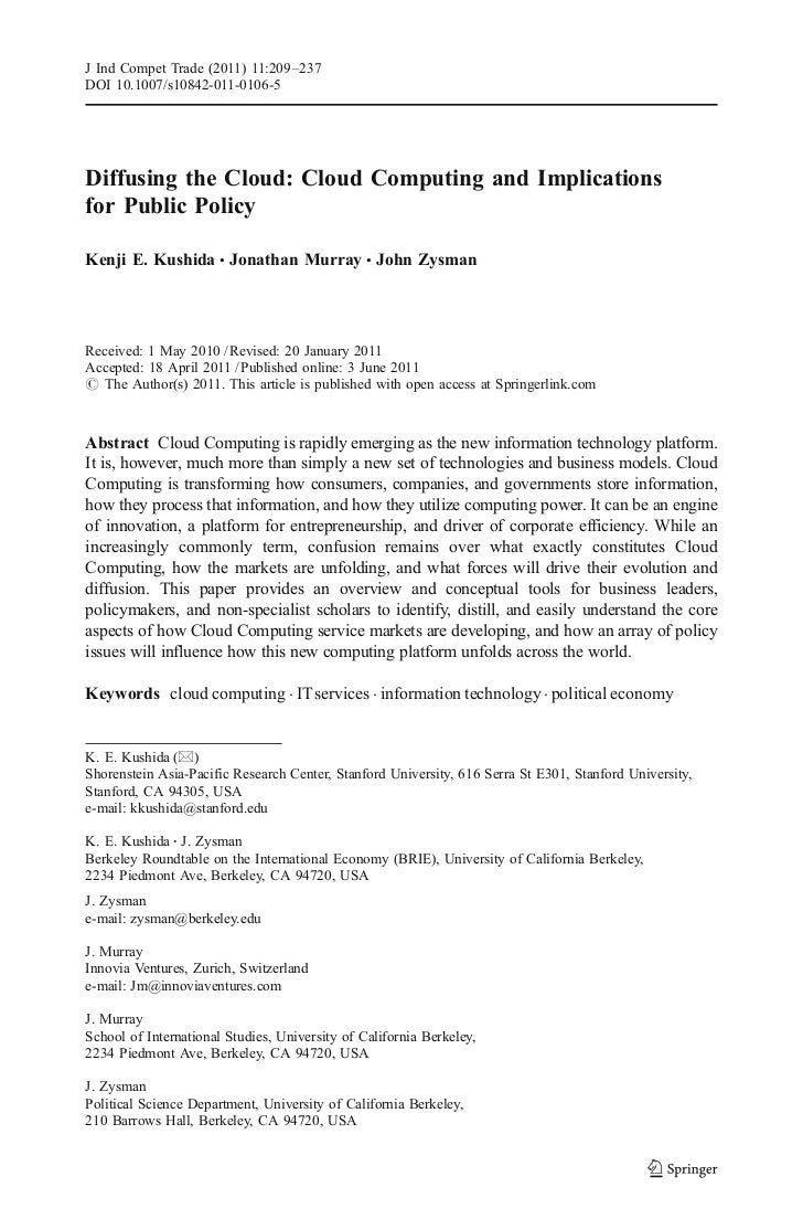 J Ind Compet Trade (2011) 11:209–237DOI 10.1007/s10842-011-0106-5Diffusing the Cloud: Cloud Computing and Implicationsfor ...