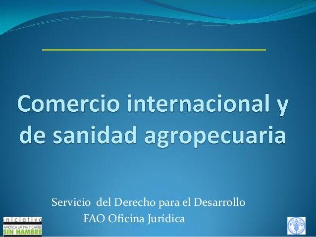 FAO - Comercio internacional y sanidad agropecuaria