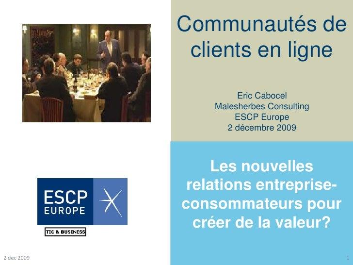 Communautés de               clients en ligne                       Eric Cabocel                  Malesherbes Consulting  ...