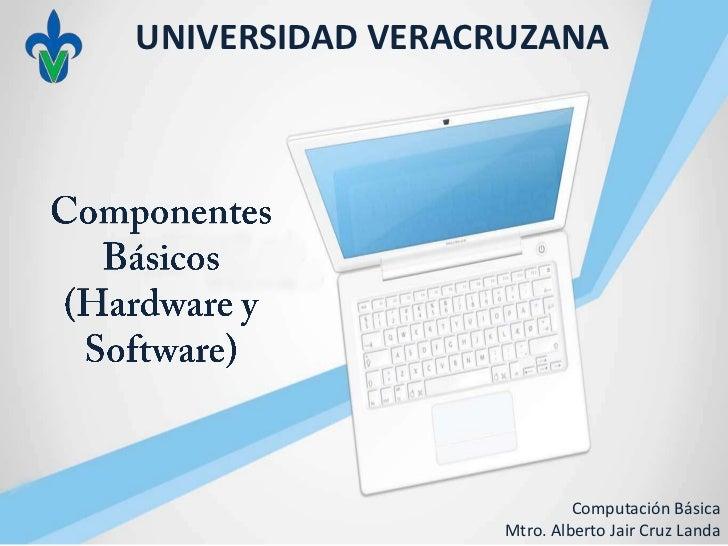 2.  componentes basicos (hardware y software)