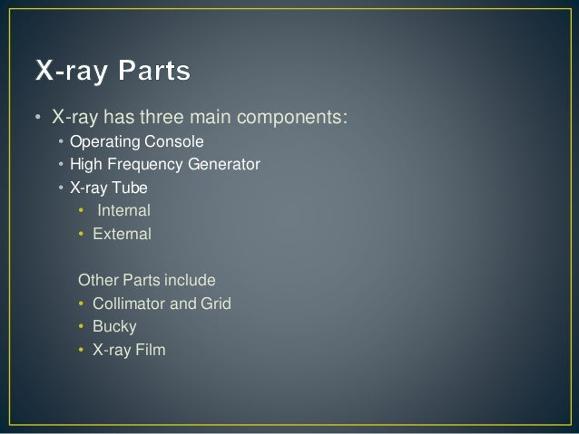 Components Of X Ray Machine