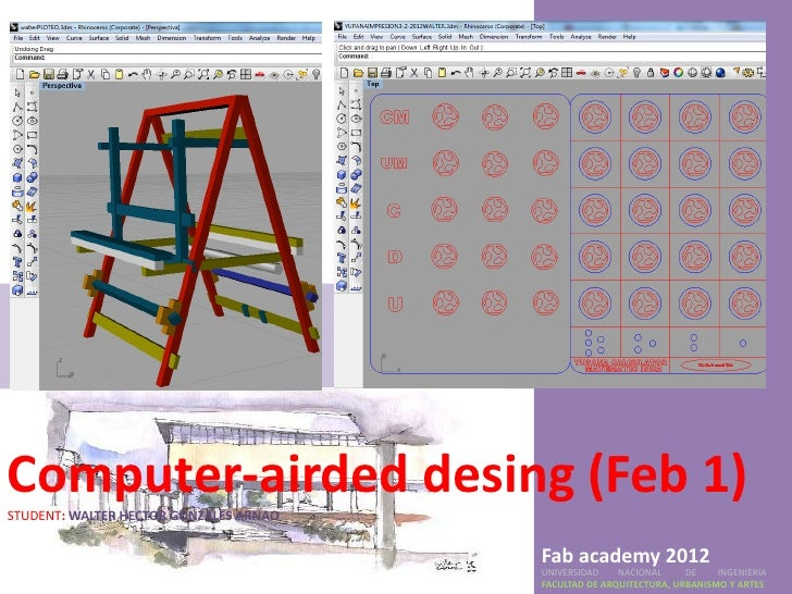 Computer-airded desing (Feb 1)STUDENT: WALTER HECTOR GONZALES ARNAO                                        Fab academy 201...