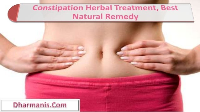 Constipation Herbal Treatment, Best Natural Remedy
