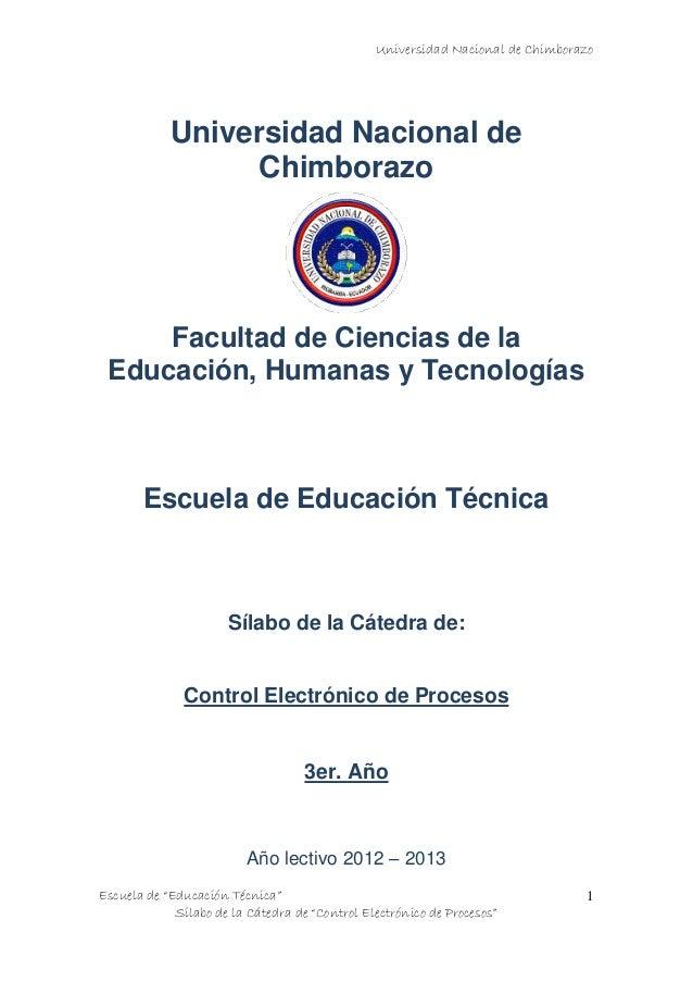 """Universidad Nacional de Chimborazo Escuela de """"Educación Técnica"""" Sílabo de la Cátedra de """"Control Electrónico de Procesos..."""