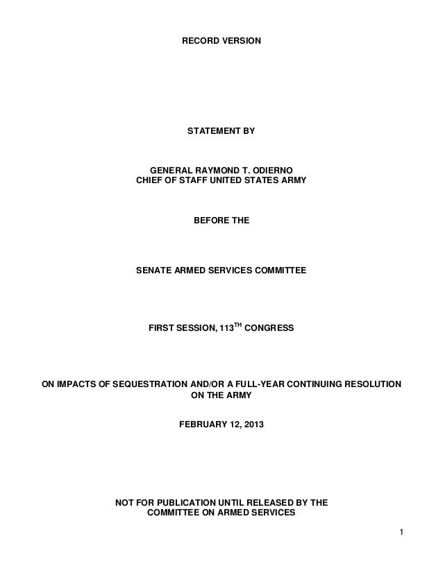 1RECORD VERSIONSTATEMENT BYGENERAL RAYMOND T. ODIERNOCHIEF OF STAFF UNITED STATES ARMYBEFORE THESENATE ARMED SERVICES COMM...