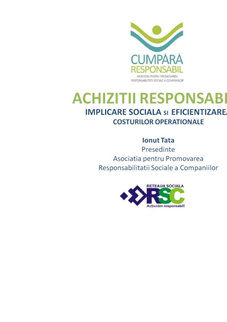 Cumpara responsabil dl. Ionut Tata - Asociatia pentru promovarea responsabilitatii sociale