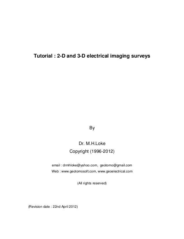 2 d and 3-d electrical imaging surveys By Dr. M.H.Loke