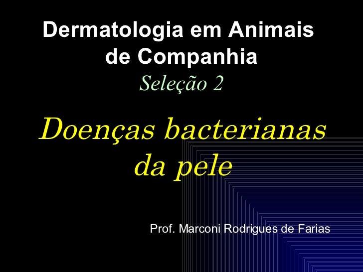 2 DoençAs Bacterianas Da Pele