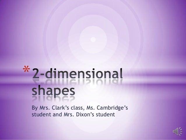 2 d shapes clark's class