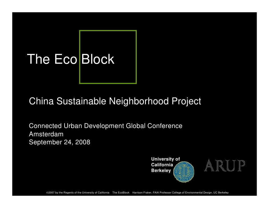 The Eco Block  China Sustainable Neighborhood Project  Connected Urban Development Global Conference Amsterdam September 2...