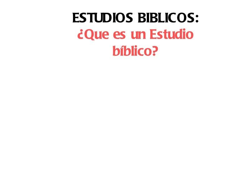 2. el estudio biblico