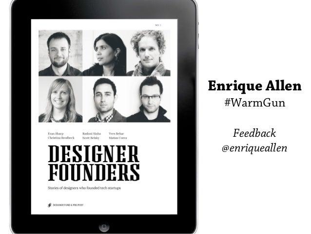 Enrique Allen  #WarmGun   Feedback @enriqueallen