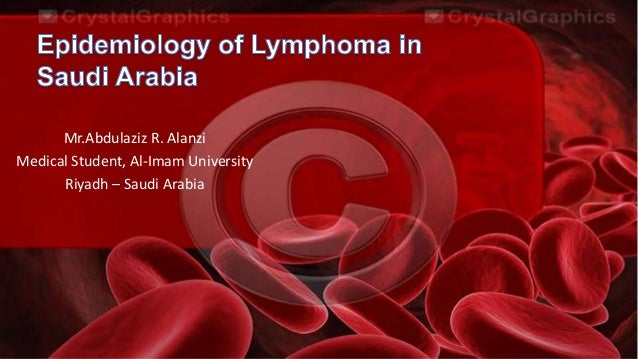 Epidemiology of Lymphoma in Saudi Arabia