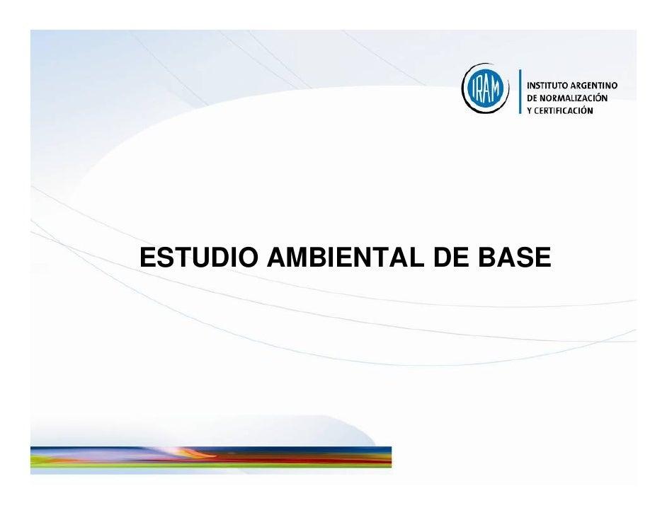 ESTUDIO AMBIENTAL DE BASE
