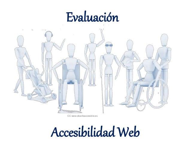 Evaluación  CC www.diseñoaccesible.es  Accesibilidad Web