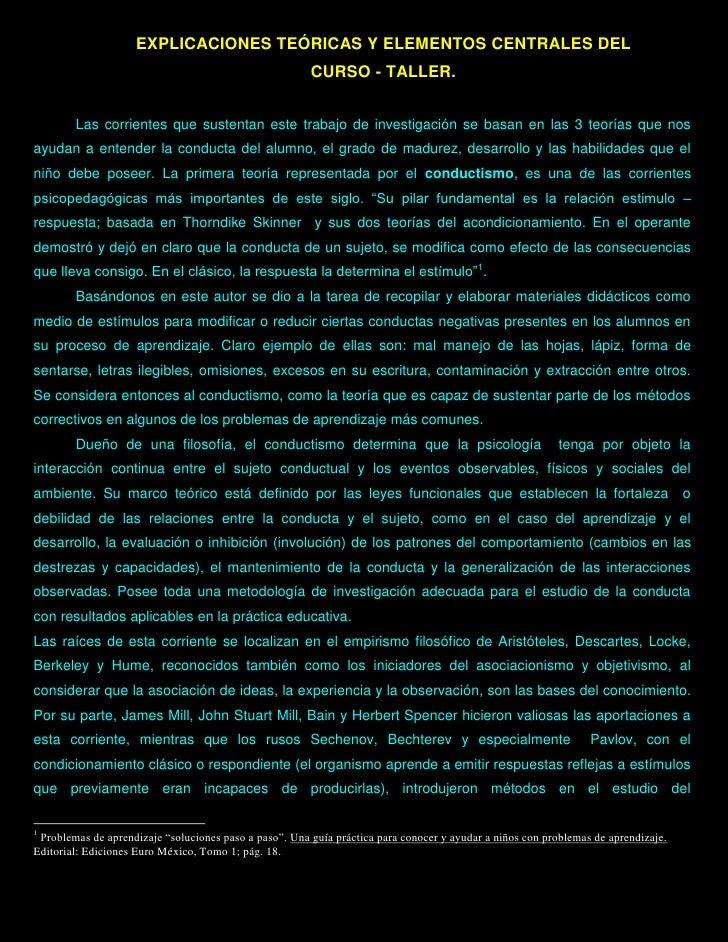 EXPLICACIONES TEÓRICAS Y ELEMENTOS CENTRALES DEL                                                         CURSO - TALLER.  ...