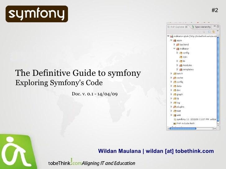 Exploring Symfony's Code