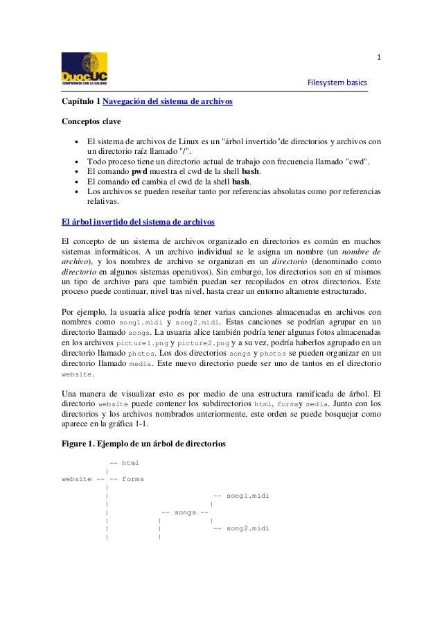 1  Filesystem basics Capítulo 1 Navegación del sistema de archivos Conceptos clave • • • • •  El sistema de archivos de Li...