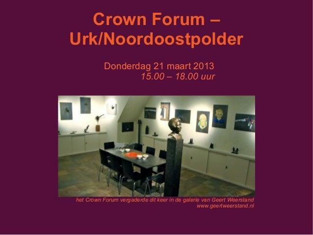 Crown Forum Urk-Noordoostpolder (maart 2013)
