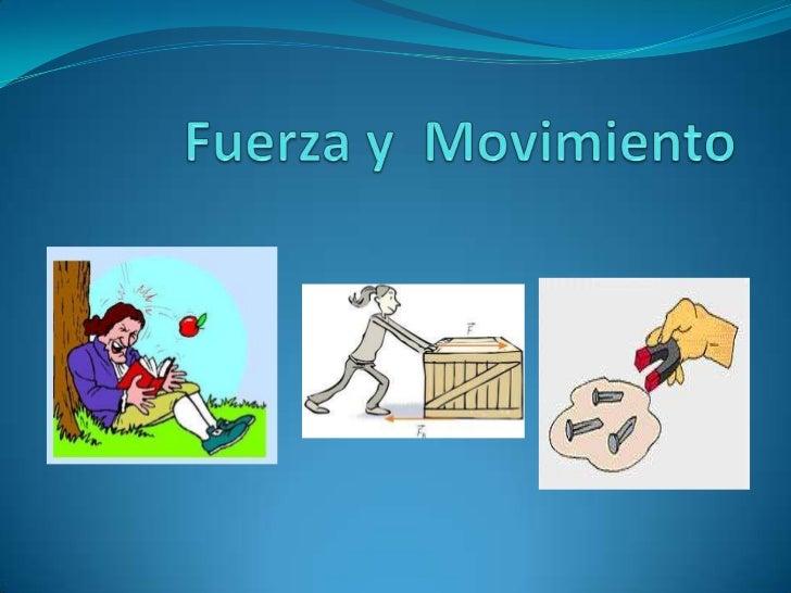 2.  fuerza y movimiento