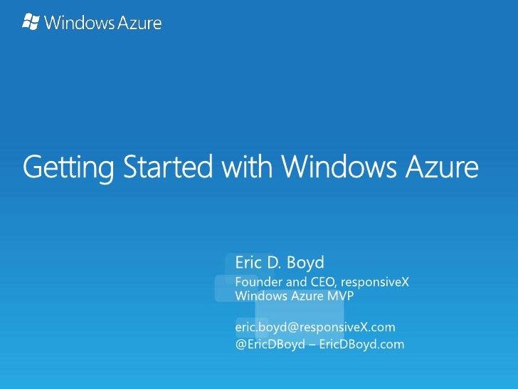 Windows Azure Kick Start - Get Started in Cloud Computing