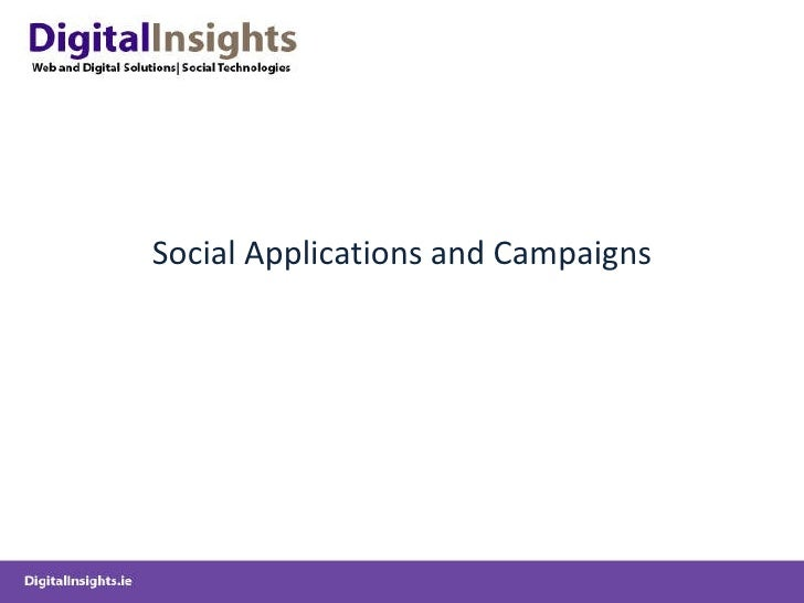 Social Applications and Campaigns