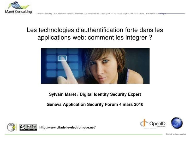 Les technologies d'authentification forte dans les applications web: comment les intégrer ?<br />Sylvain Maret / Digital I...