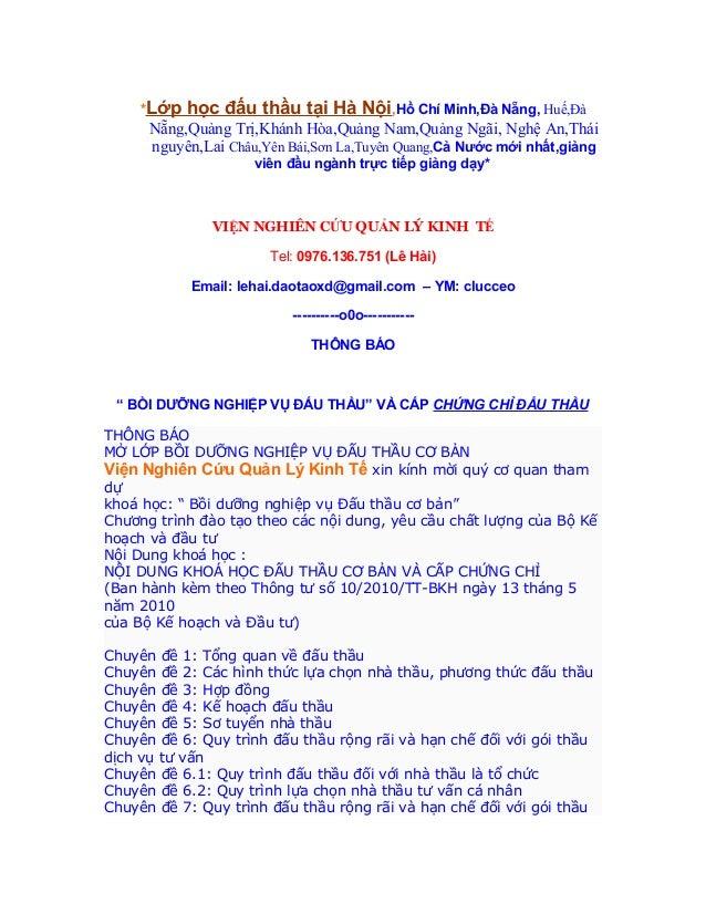 *Lớp   học đấu thầu tại Hà Nội,Hồ Chí Minh,Đà Nẵng, Huế,Đà      Nẵng,Quảng Trị,Khánh Hòa,Quảng Nam,Quảng Ngãi, Nghệ An,Thá...