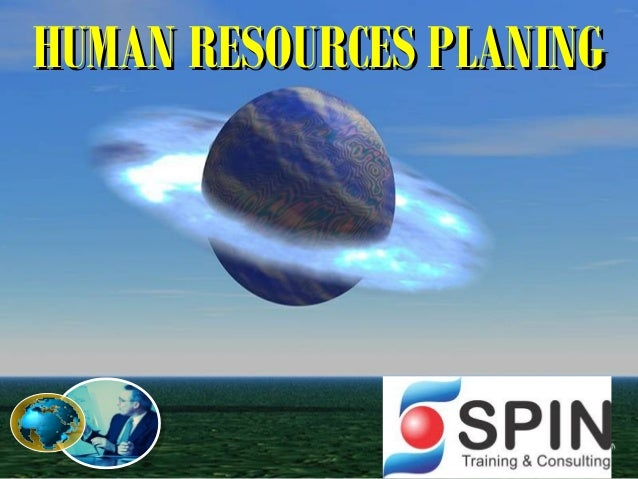 HUMAN RESOURCES PLANING