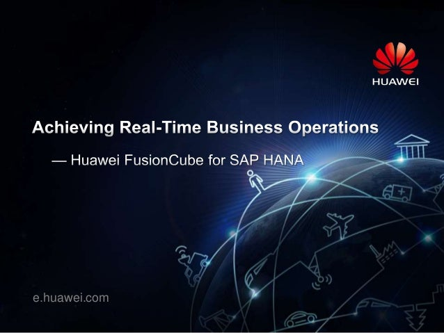 Huawei FusionCube for SAP HANA