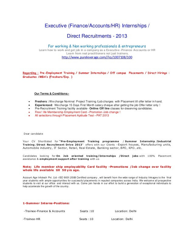 Executive (Finance/Accounts/HR) Internships /Direct Recruitments - 2013For working & Non working professionals & entrepren...
