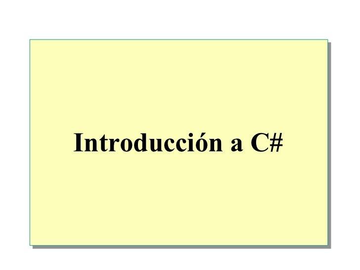 2.  Introduccion A C#