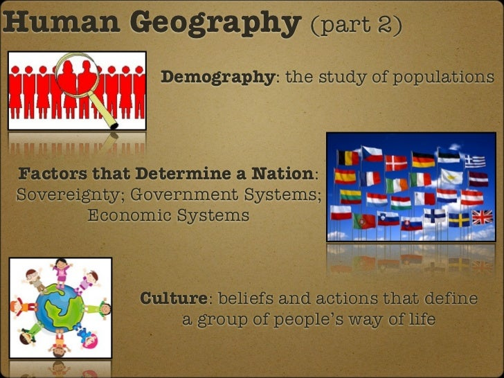 #2 Introduction to Cultural (Human) Geography 2