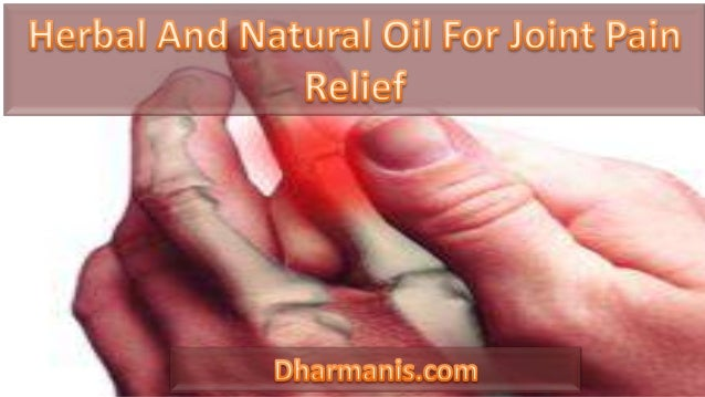 Herbal And Natural Oil For Joint Pain Relief
