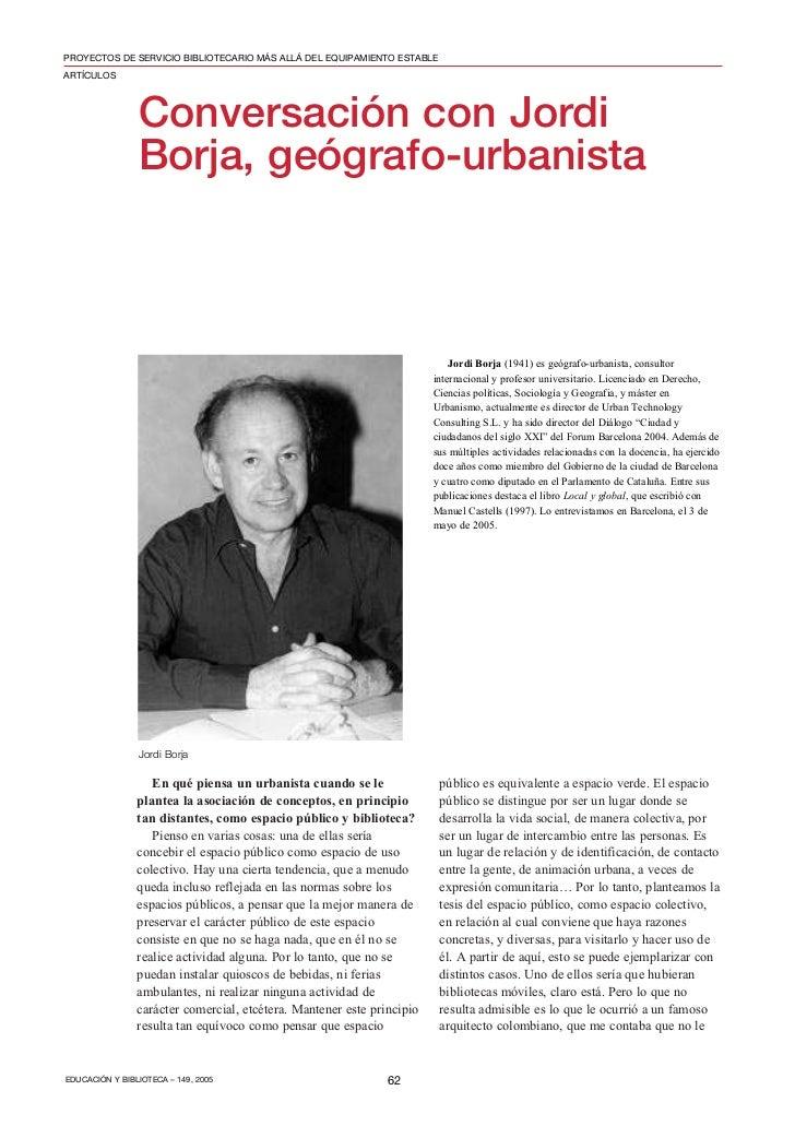 PROYECTOS DE SERVICIO BIBLIOTECARIO MÁS ALLÁ DEL EQUIPAMIENTO ESTABLEARTÍCULOS                Conversación con Jordi      ...